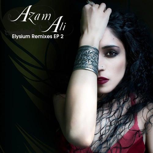 Elysium Remixes Ep 2 by Azam Ali