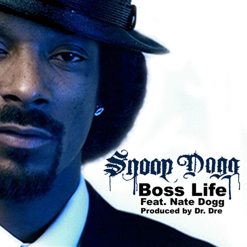 Boss' Life by Snoop Dogg