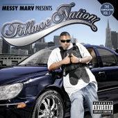 Presents...Fillmoe Nation Vol. 1 by Messy Marv