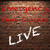 Emergency, Punk Classics (Live) by Various Artists