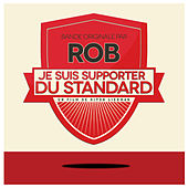 Je suis Supporter du Standard (Original Motion Picture Soundtrack) de Various Artists