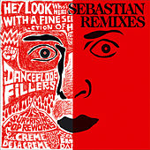 A Fine Selection of Remixes by SebastiAn