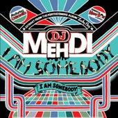 I Am Somebody von DJ Mehdi