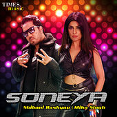 Soneya - Single by Mika Singh