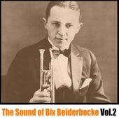 The Sound of Bix Beiderbecke, Vol. 2 de Bix Beiderbecke