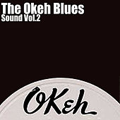 The Okeh Blues Sound, Vol. 2 by Various Artists