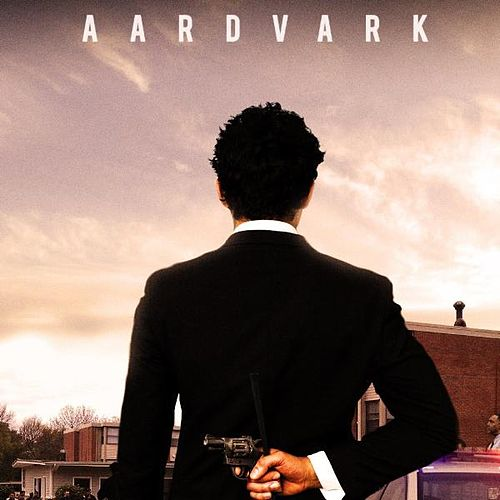 Aardvark (Original Motion Picture Soundtrack) by Fall On Your Sword