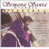 Semana Santa: Grandes Saetas Vol. 4 by Various Artists