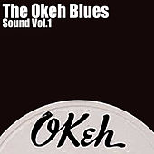 The Okeh Blues Sound, Vol. 1 by Various Artists