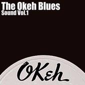 The Okeh Blues Sound, Vol. 1 von Various Artists