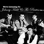 We're Listening To Johnny Kidd & The Pirates, Vol. 2 de Johnny Kidd
