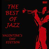 The Best of Jazz (Valentine's Day Edition) de Various Artists