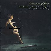 Memories of You: A Tribute to Benny Goodman by Carol Welsman