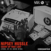 Count up That Loot di Nipsey Hussle
