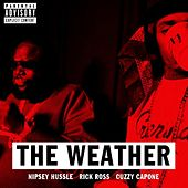The Weather (feat. Rick Ross & Cuzzy Capone) von Nipsey Hussle