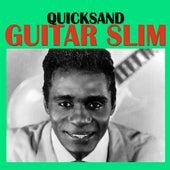 Quicksand de Guitar Slim
