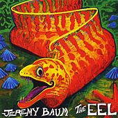 The Eel by Jeremy Baum