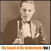 The Sound of Bix Beiderbecke, Vol. 1 de Bix Beiderbecke