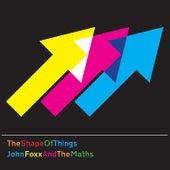 The Shape of Things von John Foxx