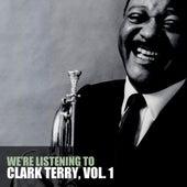 We're Listening To Clark Terry, Vol. 1 di Clark Terry
