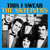This I Swear de The Skyliners