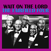 Wait On The Lord von The Fairfield Four
