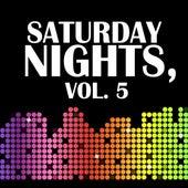 Saturday Nights, Vol. 5 by Various Artists