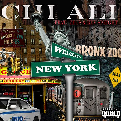 Welcome To New York - single by Chi-Ali