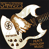 Peace Through Music by The Chinkees