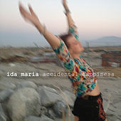 Accidental Happiness de Ida Maria