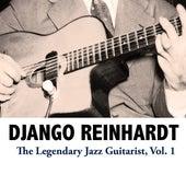 The Legendary Jazz Guitarist, Vol. 1 de Django Reinhardt