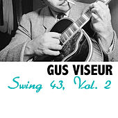 Swing 43, Vol. 2 de Gus Viseur
