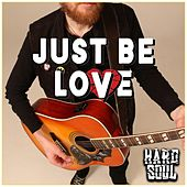 Just Be Love by Hardsoul