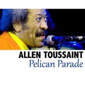 Pelican Parade de Allen Toussaint
