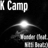Wonder (feat. Nitti Beatz) by K Camp
