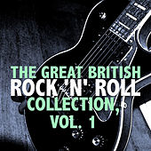 The Great British Rock 'n' Roll Collection, Vol. 1 de Various Artists