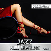 Jazz Nuit Blanche, Vol. 2 by Various Artists