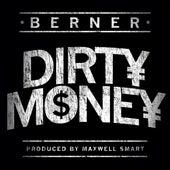 Dirty Money by Berner