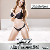 Jazz Nuit Blanche, Vol. 4 by Various Artists