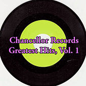 Chancellor Records Greatest Hits, Vol. 1 van Various Artists