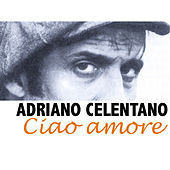 Ciao amore von Adriano Celentano