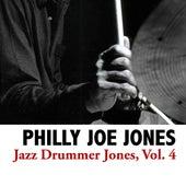 Jazz Drummer Jones, Vol. 4 de Philly Joe Jones