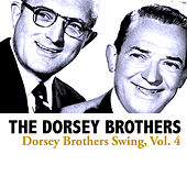Dorsey Brothers Swing, Vol. 4 de The Dorsey Brothers