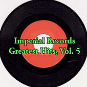 Imperial Records Greatest Hits, Vol. 5 de Various Artists