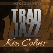 Jazz Journeys Presents Trad Jazz - Ken Colyer by Various Artists
