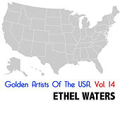 Golden Artists Of The USA, Vol. 14 by Ethel Waters