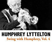 Swing with Humphrey, Vol. 4 de Humphrey Lyttelton