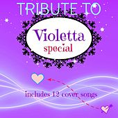 Special Songs: Tribute to Violetta (12 cover songs) by Various Artists
