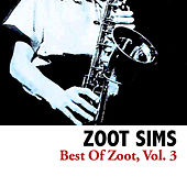 Best Of Zoot, Vol. 3 de Zoot Sims