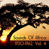 Sounds Of Africa 1920-1962, Vol. 4 de Various Artists